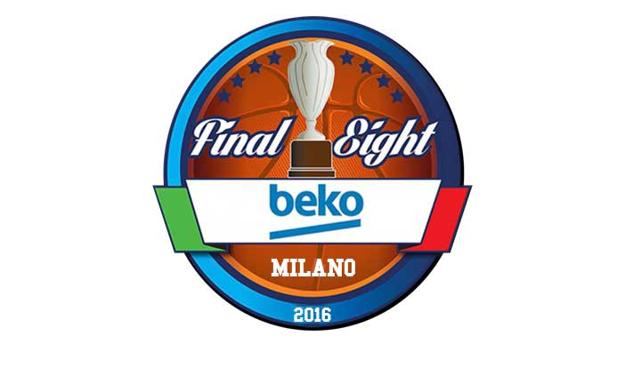 Beko Final Eight 2016: aperta la prevendita