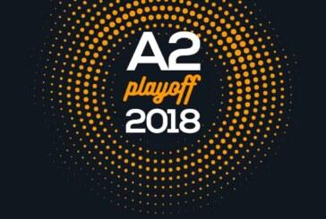 A2 Playoff 2018 Quarti – Il tabellone e gli orari dei match