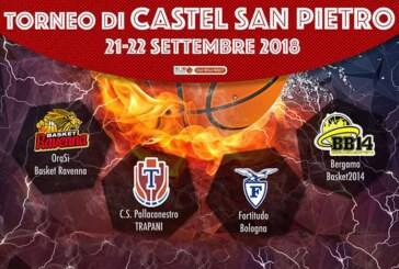 Fortitudo, questa sera il Torneo di Castel San Pietro